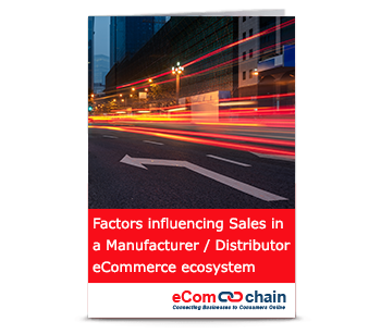 Factors influencing Sales in a Manufacturer / Distributor eCommerce ecosystem